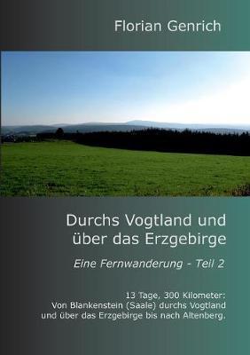 Durchs Vogtland und uber das Erzgebirge (Paperback)