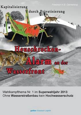 Heuschrecken-Alarm an Der Wasserfront (Paperback)