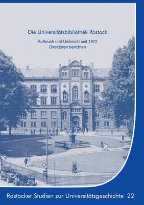 Die Universitatsbibliothek Rostock (Paperback)