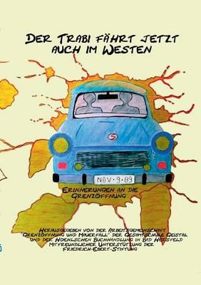 Der Trabi Faher Jetzt Auch Im Westen (Paperback)