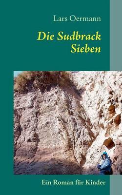 Die Sudbrack Sieben (Paperback)