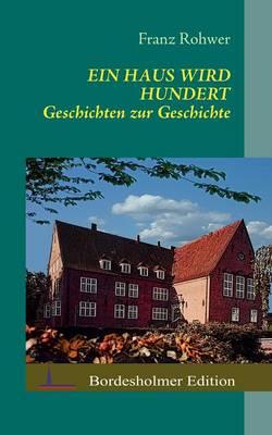 Ein Haus Wird Hundert (Paperback)