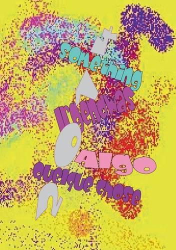 Something ! Irgendwas ! Quelque Chose ! Algo ! (Paperback)