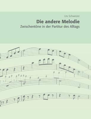 Die Andere Melodie (Paperback)