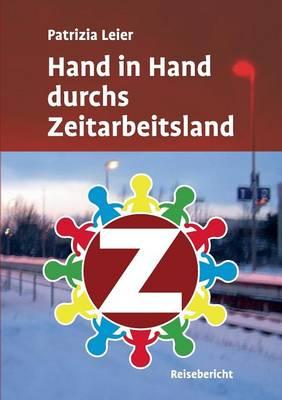 Hand in Hand Durchs Zeitarbeitsland (Paperback)