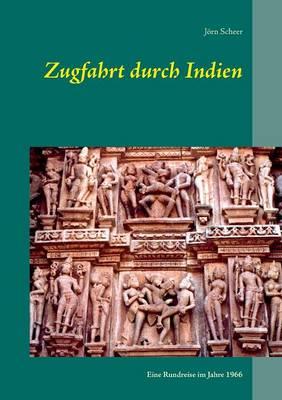 Zugfahrt Durch Indien (Paperback)