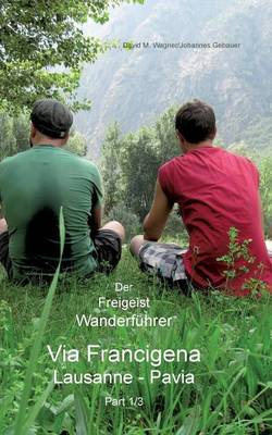Der Freigeist Wanderfuhrer (Paperback)