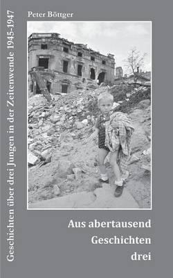 Aus Abertausend Geschichten Drei (Paperback)