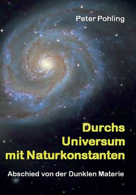 Durchs Universum mit Naturkonstanten (Paperback)