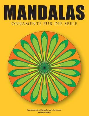 Mandalas - Ornamente Fur Die Seele (Paperback)
