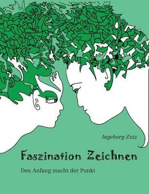 Faszination Zeichnen (Paperback)