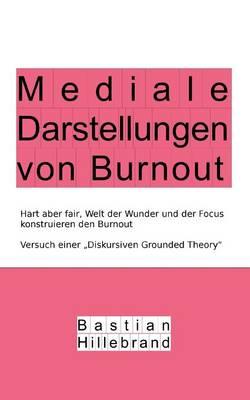 Mediale Darstellungen Von Burnout (Paperback)