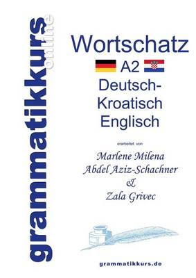 Worterbuch A2 Deutsch - Kroatisch - Bosnisch - Serbisch - Englisch (Paperback)