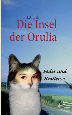 Die Insel der Orulia (Paperback)