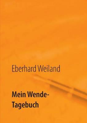 Mein Wende-Tagebuch (Paperback)