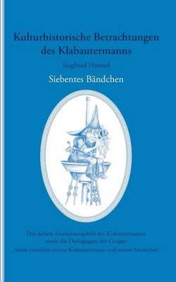 Kulturhistorische Betrachtungen des Klabautermanns - Siebentes Bandchen (Paperback)