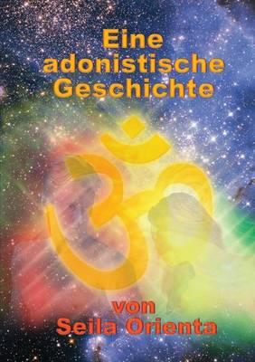 Eine Adonistische Geschichte (Paperback)
