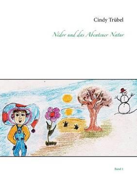 Nidor und das Abenteuer Natur: Band 1 (Paperback)