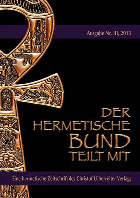Der hermetische Bund teilt mit (Paperback)