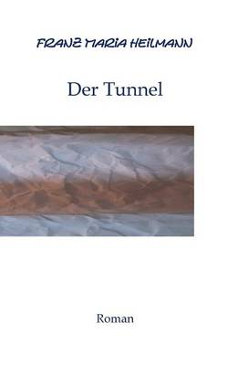 Der Tunnel (Paperback)