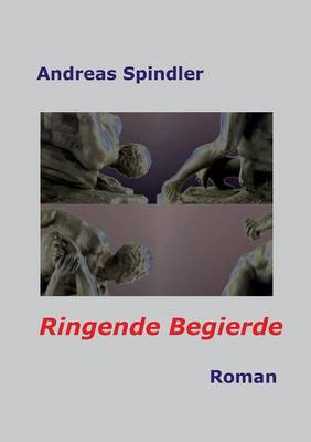 Ringende Begierde (Paperback)