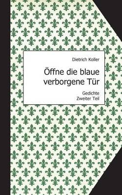 Offne Die Blaue Verborgene Tur (Paperback)