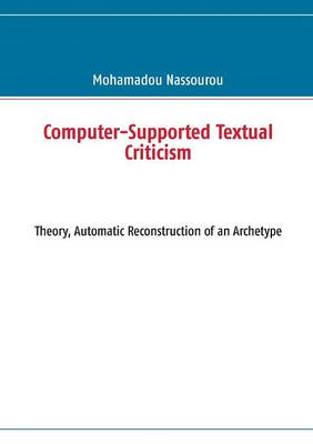Computer-Supported Textual Criticism (Paperback)