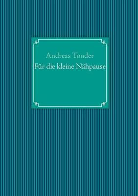 Fur Die Kleine Nahpause (Paperback)