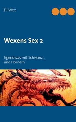 Wexens Sex 2 (Paperback)