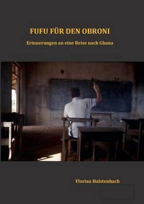 Fufu F r Den Obroni (Paperback)