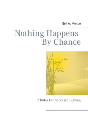 Nothing Happens by Chance (Paperback)