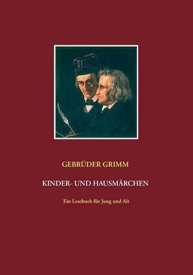 Gebruder Grimm: Kinder- und Hausmarchen (Paperback)