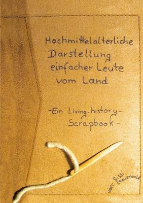 Hochmittelalterliche Darstellung Einfacher Leute Vom Land (Paperback)