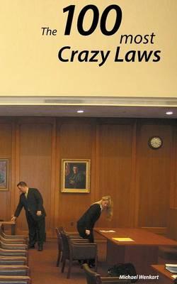 100 Crazy Laws (Paperback)