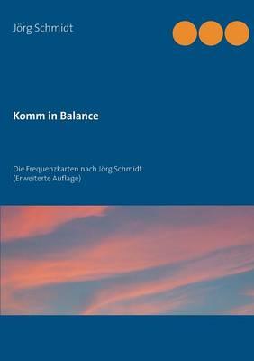 Komm in Balance (Paperback)