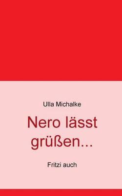 Nero Lasst Grussen... (Paperback)