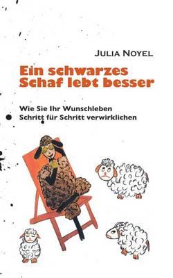 Ein Schwarzes Schaf Lebt Besser (Paperback)