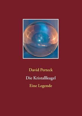 Die Kristallkugel (Paperback)