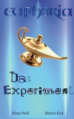 Euphoria - Das Experiment (Paperback)