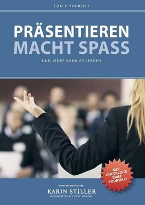 Prasentieren Macht Spass (Paperback)