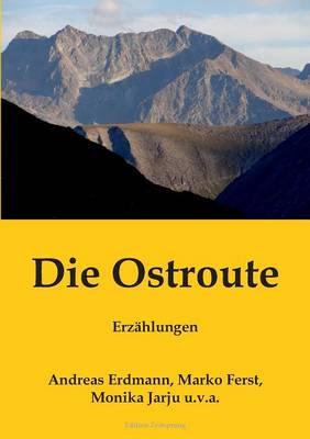 Die Ostroute (Paperback)
