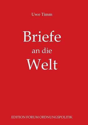 Briefe an Die Welt (Paperback)