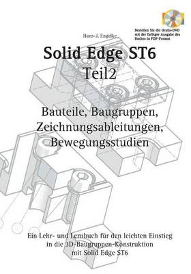 Solid Edge St6 Synchronous Technology Teil 2 (Paperback)