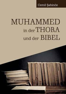 Muhammed in Der Thora Und Der Bibel (Paperback)
