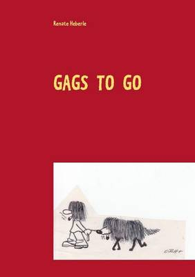 Gags to Go (Paperback)
