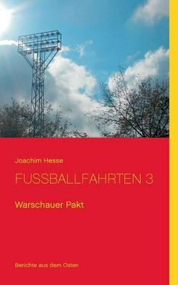 Fussballfahrten 3 (Paperback)