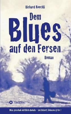 Dem Blues Auf Den Fersen (Paperback)