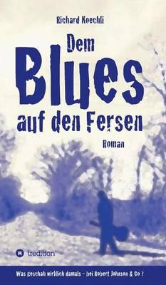 Dem Blues Auf Den Fersen (Hardback)