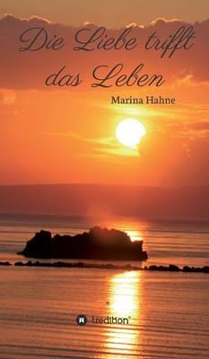 Die Liebe Trifft Das Leben (Hardback)
