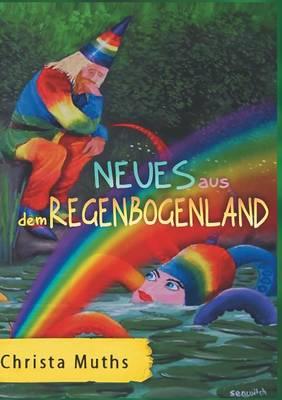 Neues Aus Dem Regenbogenland (Paperback)